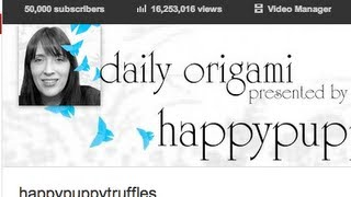 Daily Origami - Happypuppytruffles 50,000 Subscribers! Celebrate! #02
