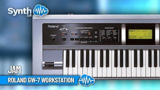 ROLAND GW-7 WORKSTATION | Jam | Synthcloud