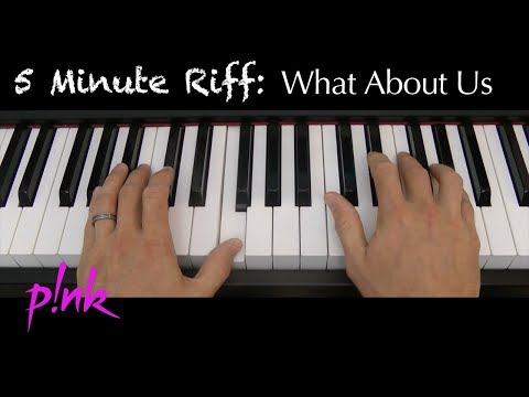 5 Minute Riff: What About Us (Pink). A short piano tutorial.