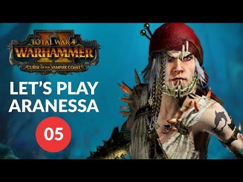 Total War: Warhammer 2 - PIRATE BAIT - Aranessa Saltspite - Vampire Coast (Lets Play 05)