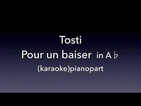 Pour un baiser  Tosti  in A♭  karaoke