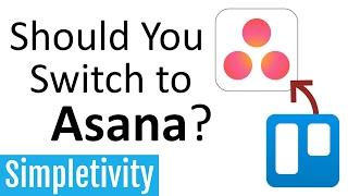 Should You Switch to Asana? (Trello comparison)