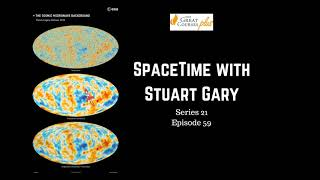 Discrepancies infect the standard model of cosmology - SpaceTime S21E59 | Astronomy Podcast