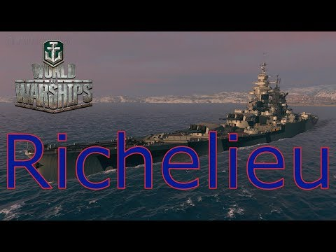 World of Warships- Richelieu First Impressions