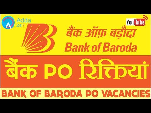 Bank Of Baroda PO Vacancies - Recruitment 2017-18 Notification(Online Coaching for SBI IBPS Bank PO)