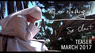 All or Nothing - Teaser - March 2017: Sr. Clare Crockett