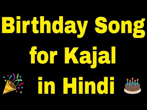 birthday-song-for-kajal---happy-birthday-song-for-kajal