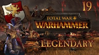 Total War: Warhammer (Legendary) - The Empire - Ep.19 - Archaon's Arrival!