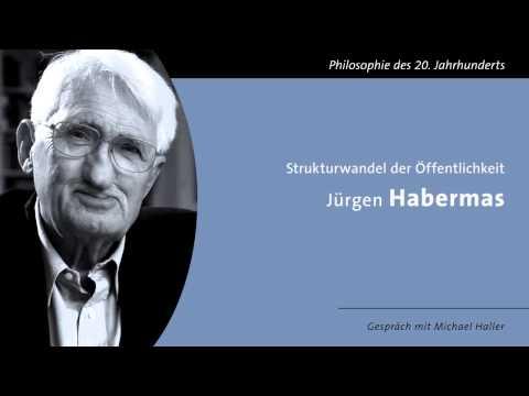 «Strukturwandel der Öffentlichkeit» von Jürgen Habermas Gespräch mit M Haller