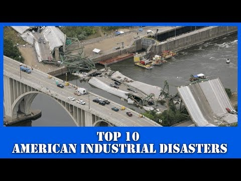 Top 10 American Industrial Disasters