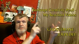 GHOSTEMANE - JOHN DEE : Bankrupt Creativity #748 - My Reaction Videos