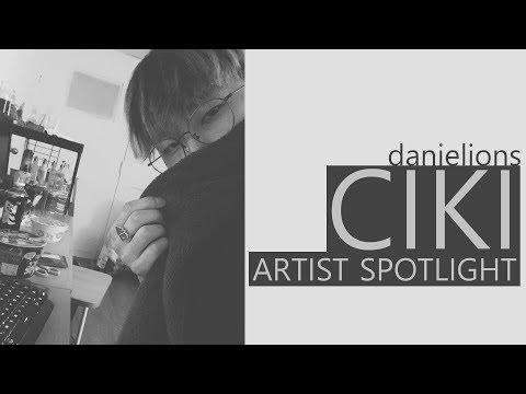 ♫ Artist Spotlight: CIKI (11 songs)