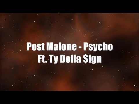 Post Malone - Psycho Ft - Ty Dolla $ign (Official Lyrics) [Karaoke]