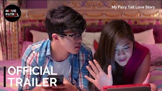 My Fairy Tail Love Story Trailer (2018) | Janella Salvador, Elmo Magalona