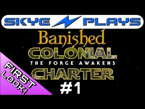 Banished Colonial Charter 1.6 #1 ►The Forge Awakens!◀ Let's Play/Gameplay [1080p 60FPS]