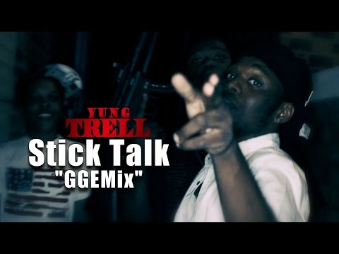 "Yung Trell - Stick Talk ""GGEMix"" | Shot by: @CallMe_Timo"