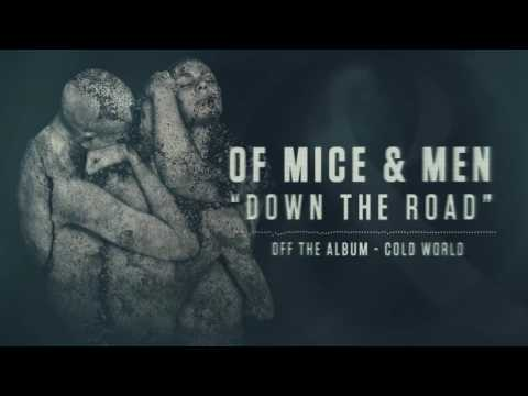 Of Mice & Men - Down the Road