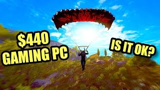 Low End $440 Gaming PC - Gameplay & Benchmarks - Is it OK?