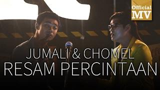Gambar cover Jumali SanoTri & Chomel - Resam Percintaan (Official Music Video)