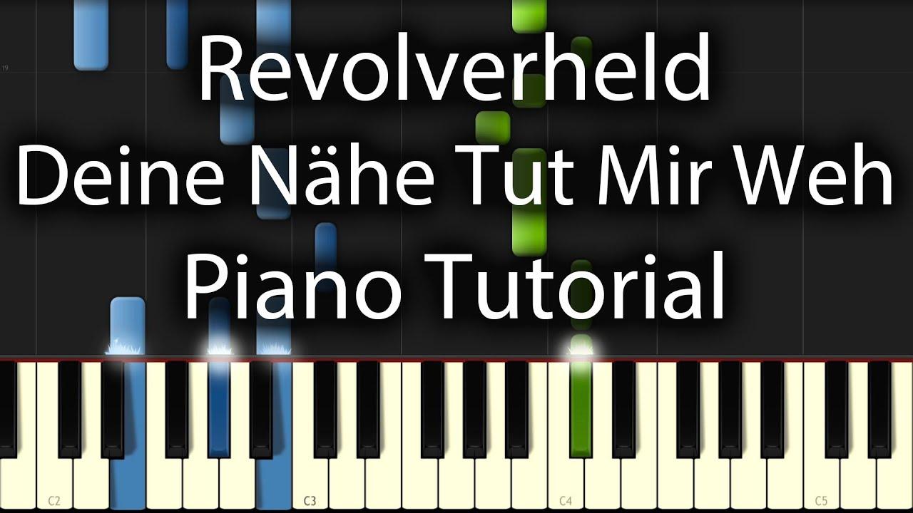 Revolverheld Deine Nähe Tut Mir Weh Tutorial How To Play Piano