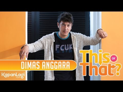 This Or That - Dimas Anggara Pilih Chelsea Islan