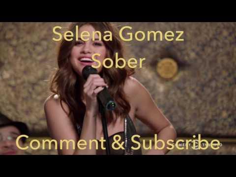 Selena Gomez - Sober (Lyrics)