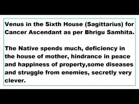 Venus in 6th House for Cancer Ascendant as per Bhrigu