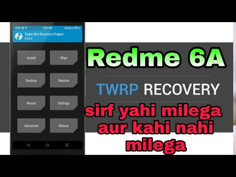Redme 6a twrp recovery file download official letest version