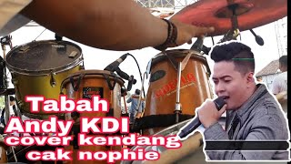 Tabah ADELLA - Andy KDI ( Cover kendang cak nophie ).