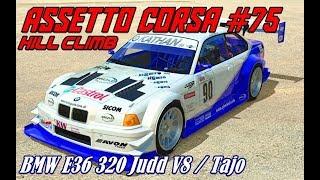 Assetto Corsa #75# Hillclimb # BMW E36 320 Judd / Tajo