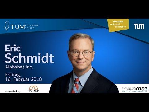TUM Speakers Series: Eric Schmidt