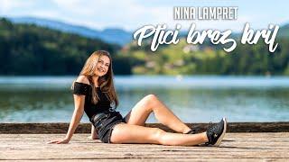 Nina Lampret - Ptici brez kril (Official Video)