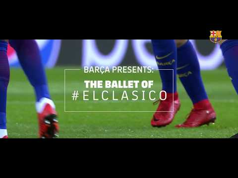 The ballet of 'El Clásico'