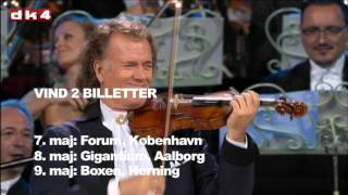 Video VIND ANDRÉ RIEU BILLETTER 7.-9. maj i København, Aalborg og Herning download MP3, 3GP, MP4, WEBM, AVI, FLV Oktober 2018