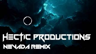 Vicetone - Nevada (Hectic Productions REMIX)