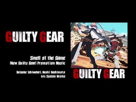 SMELL OF THE GAME - Guilty Gear (2020) Full Version