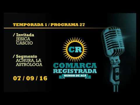 Comarca Registrada Radio / Temporada I / Programa 27 / Programa Emitido el 07/09/16