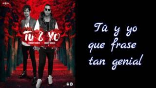 Tú Y Yo - Tommy Torres Ft. Daddy Yankee