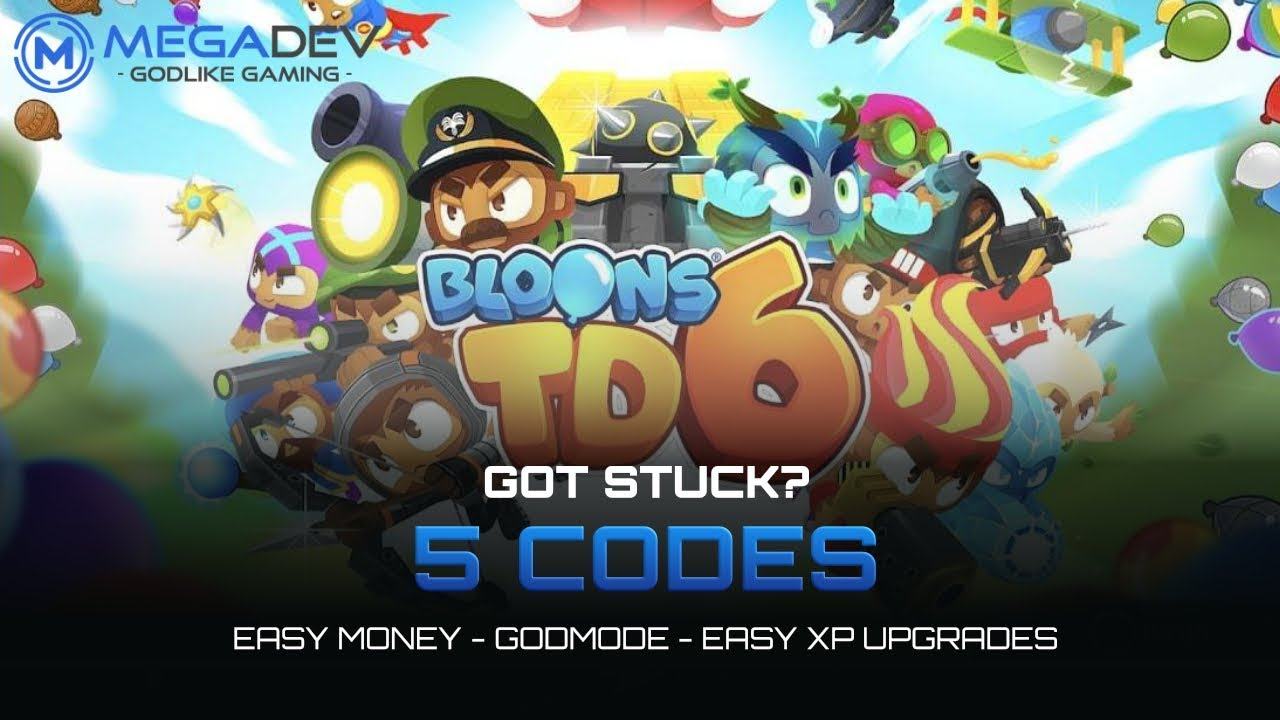 BLOONS TD 6 Cheats: Easy Money, Godmode, Easy XP Upgrades,     | Trainer by  MegaDev