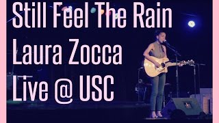Still Feel The Rain - Laura Zocca Live in LA  (Original)