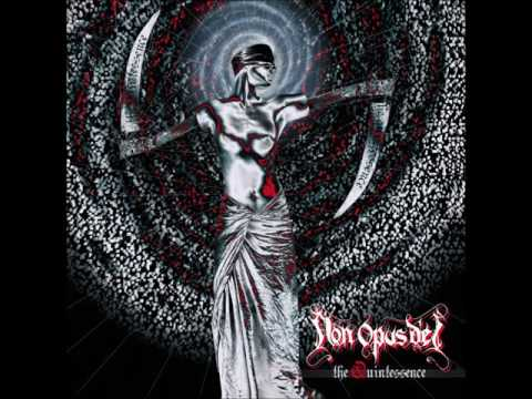 NON OPUS DEI The Quintessence - 2006 [FULL ALBUM]