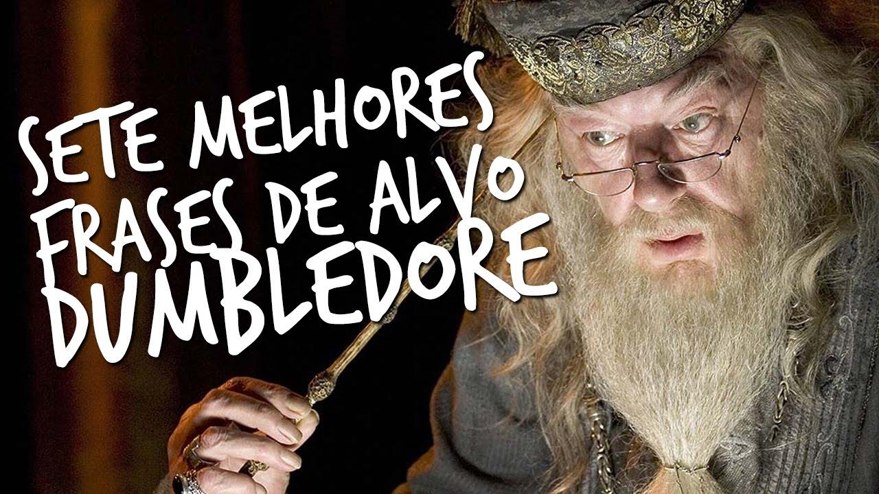 Melhores Frases Youtube: SETE MELHORES FRASES DE ALVO DUMBLEDORE