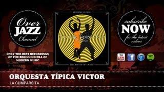 Orquesta Típica Victor - La cumparsita