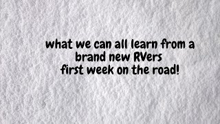 First time RVers discuss their first week of RVing!