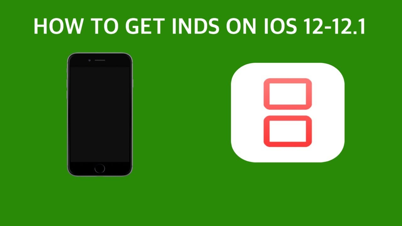 How to get iNDS on IOS 12-12 1 (No Computer or Jailbreak)