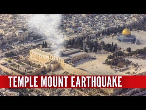Temple Mount Earthquake and Building of the Third Temple