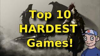 Top 10 Hardest Games EVER!