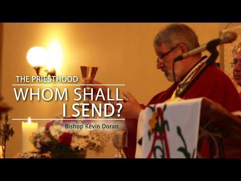 The Priesthood: Whom Shall I Send?
