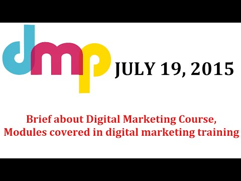First Class - Brief about Digital Marketing Course, Modules covered in digital marketing training