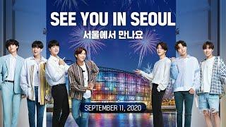 [SEOUL X BTS] SEE YOU IN SEOUL